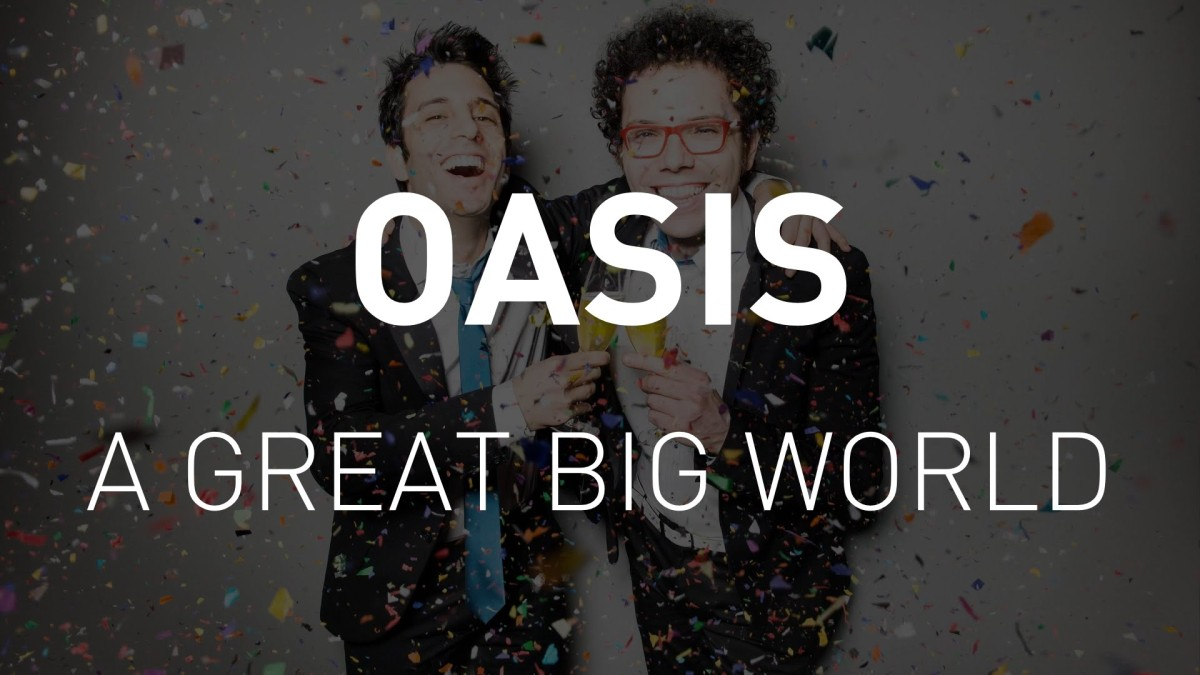 oasis a great big world